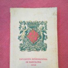 Libros antiguos: GUÍA OFICIAL EXPOSICIÓN INTERNACIONAL DE BARCELONA 1929. Lote 175163852