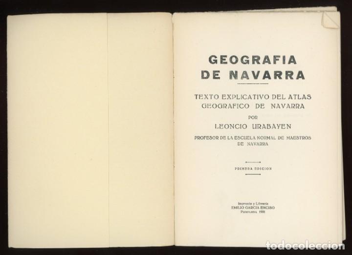Libros antiguos: Geografía de Navarra. Texto explicativo del Atlas Geográfico, Leoncio Urabayen. Pamplona 1931 - Foto 3 - 175477048