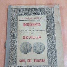 Libros antiguos: MONUMENTOS DE LA PROVINCIA DE SEVILLA. GUIA DEL TURISTA. M SERRANO ORTEGA. 1911. W. Lote 175823582