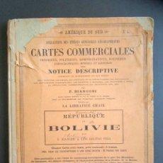 Libros antiguos: AÑO 1887. CARTAS COMERCIALES DE LA REPÚBLICA DE BOLIVIA. LIBRO CON BONITO MAPA DESPLEGABLE. . Lote 176104672