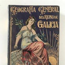 Libros antiguos: VICENTE RISCO. GEOGRAFÍA GENERAL DEL REINO DE GALICIA, ORENSE CARRERAS CANDI. . Lote 176210455