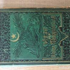 Libros antiguos: VIAJE POR TODO MARRUECOS. Lote 176440098