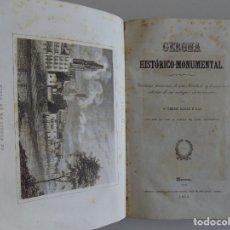 Libros antiguos: LIBRERIA GHOTICA. NARCISO BLANCH E ILLA. GERONA HISTÓRICO-MONUMENTAL.1853.FOLIO.GRABADOS. Lote 176460583