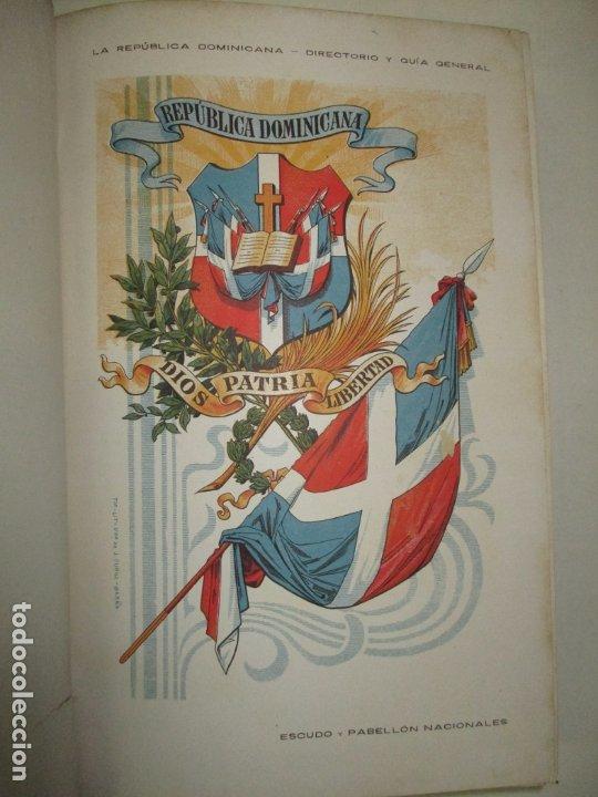 Libros antiguos: LA REPÚBLICA DOMINICANA. DIRECTORIO Y GUÍA GENERAL. DESCHAMPS, Enrique. c. 1907. - Foto 5 - 268298354