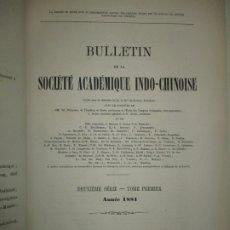 Libri antichi: BULLETIN DE LA SOCIÉTÉ ACADÉMIQUE INDO-CHINOISE. DEUXIÈME SÉRIE. TOME PREMIER. 1882.. Lote 123140091
