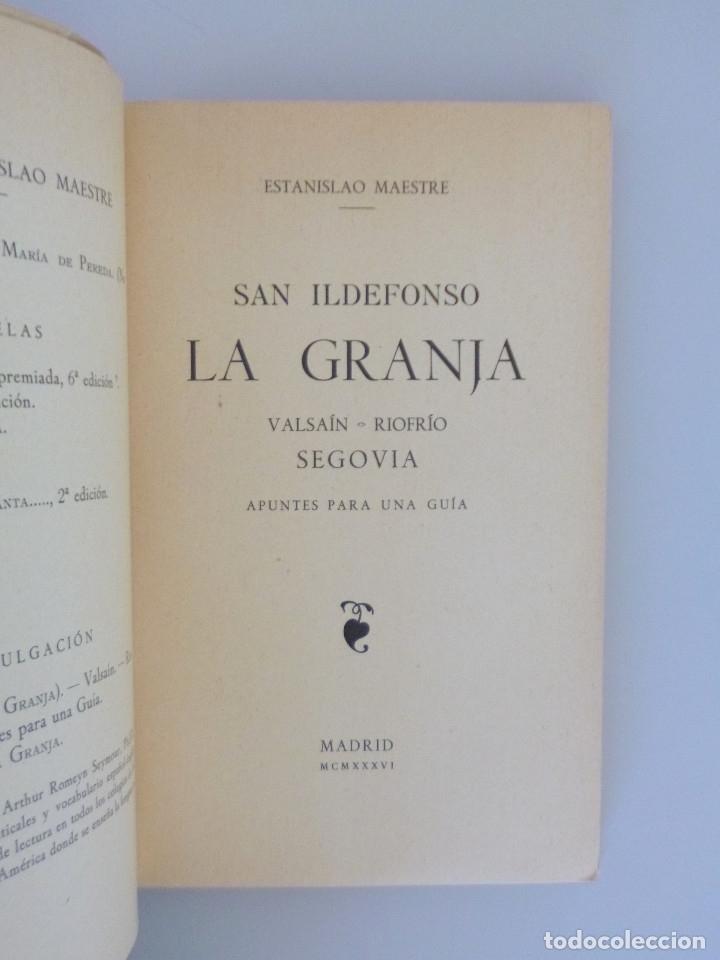 ESTANISLAO MAESTRE // LA GRANJA DE SAN ILDEFONSO. VALSAÍN. RIOFRIO. SEGOVIA // 1936 // BUEN ESTADO (Libros Antiguos, Raros y Curiosos - Geografía y Viajes)