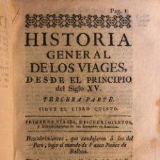 Libros antiguos: HISTORIA GENERAL DE LOS VIAGES. TOMO XXI. VIAJES. MADRID: IMPRENTA DEL CONSEJO DE INDIAS, 1781.. Lote 176979004