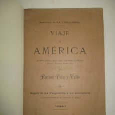 Libros antiguos: VIAJE Á AMÉRICA. ESTADOS UNIDOS, EXPOSICIÓN UNIVERSAL DE CHICAGO, MÉXICO, CUBA Y PUERTO RICO. 1894.. Lote 123233596