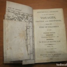 Libros antiguos: HISTORICAL ACCOUNT...CELEBRATED VOYAGES,... (2 VOLS) 1796. WILLIAM MAVOR.. Lote 178621935