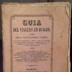 Libros antiguos: GUÍA DEL VIAGERO EN BURGOS. (EDICIÓN ORIGINAL, 1862). Lote 178743553