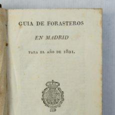 Libros antiguos: GUÍA DE FORASTEROS EN MADRID-IMPRENTA NACIONAL, 1821. Lote 178811656