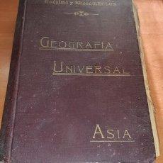 Libros antiguos: NOVÍSIMA GEOGRAFÍA UNIVERSAL TOMO II, ASIA, ONÉSIMO Y ELISEO RECLUS, TRAD. V. BLASCO IBÁÑEZ. Lote 178885481