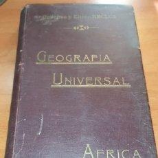 Libros antiguos: NOVÍSIMA GEOGRAFÍA UNIVERSAL TOMO III, ÁFRICA, ONÉSIMO Y ELISEO RECLUS, TRAD. V. BLASCO IBÁÑEZ. Lote 178885773