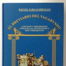 Libros antiguos: EL BREVIARIO DEL VAGABUNDO AUTOR RAFAEL VARGAS-HIDALGO COMPAÑÍA LITERARIA. Lote 178978905