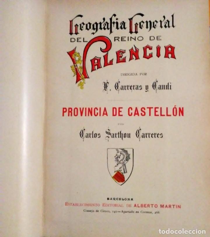 Libros antiguos: Geografia general reino Valencia provincia Castellón y provincia Valencia tomo I Carreres Candi 1924 - Foto 3 - 178981797