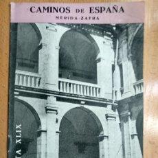 Livres anciens: CAMINOS DE ESPAÑA CEPPA -RUTA XLIX-MERIDA ZAFRA,ALMENDRALEJO,ALANGE. Lote 179102757