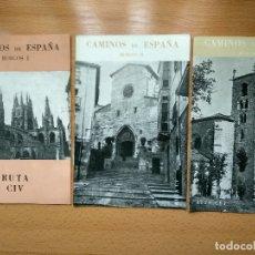 Libros antiguos: 3 CUDERNILLOS, CAMINOS DE ESPAÑA RUTA BURGOS I - II - III.. Lote 179102955