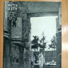 Livres anciens: CAMINOS DE ESPAÑA RUTA XLIV MERIDA EXTREMADURA.. Lote 179103442
