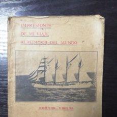 Libros antiguos: IMPRESIONES DE MI VIAJE ALREDEDOR DEL MUNDO. QUINTIN DOBARGANES MERODIO. 17 AGOSTO 1934-31MAYO 1935. Lote 179239915