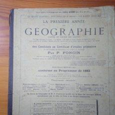 Libros antiguos: LA PREMIERE ANNEE DE GEOGRAPHIE, P. FONCIN, 1887. Lote 179399216