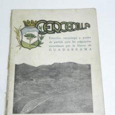 Libros antiguos: CERCEDILLA. ESTACION VERANIEGA Y PUNTO DE PARTIDA PARA EXCURSIONES POR GUADARRAMA, 1934. MADRID. FOL. Lote 180094495