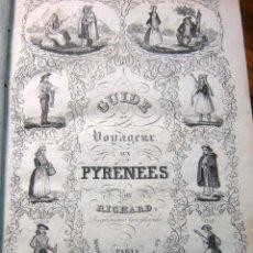Libros antiguos: 1840 - RARO - GUIA PIRINEOS CON MAPA - ESTEREOTIPO VASCO BASQUE - GUIDE AUX PYRENEES PAR RICHARD. Lote 180271350