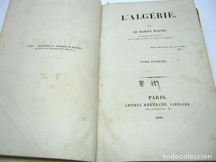 Libros antiguos: 1841 - LAlgerie par Baron Baude 1ª edicion - Argelia T.I - 3 mapas - Foto 2 - 180274721