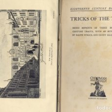 Libros antiguos: TRICKS OF THE TOWN, OR A COMPANION FOR COUNTRY GENTLEMEN. BEING REPRINTS OF 3 XVIII CENTURY... 1927.. Lote 180328205
