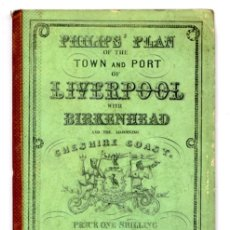 Libri antichi: PHILIPS´ PLAN OF THE TOWN AND PORT OF LIVERPOOL WITH BIRKENHEAD AND... CHESHIRE COAST. (HACIA 1870).. Lote 180328590