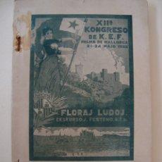 Libros antiguos: GUIA DE MALLORCA EN ESPERANTO. GUIDLIBRO DE MALLORCA. XIIª KONGRESO DE KATALUNA ESPERANTISTA. 1925.. Lote 180467610