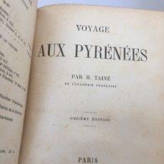 Livres anciens: VOYAGE AUX PYRÉNÉES. TAINE (H.) 1887 EN FRANCÉS ILUSTRADO CON FOTOGRABADOS. Lote 181168341
