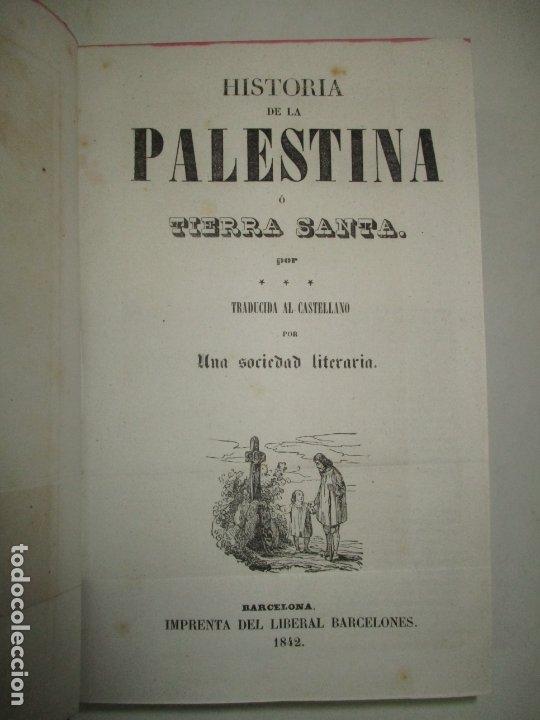 Libros antiguos: PANORAMA UNIVERSAL. HISTORIA DE LA PALESTINA O TIERRA SANTA. 1842. (3 OBRAS EN 1 VOL). - Foto 3 - 181403847