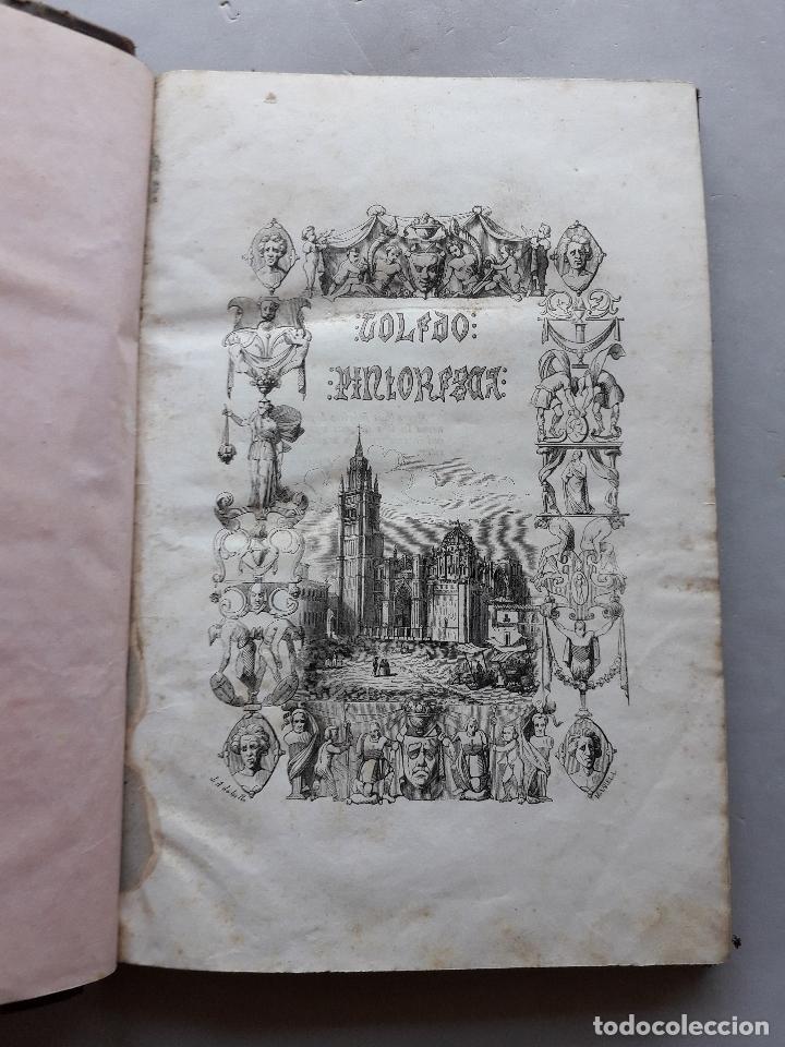 Libros antiguos: Toledo pintoresca. Amador de los Ríos. Madrid, año 1845. - Foto 7 - 181421937