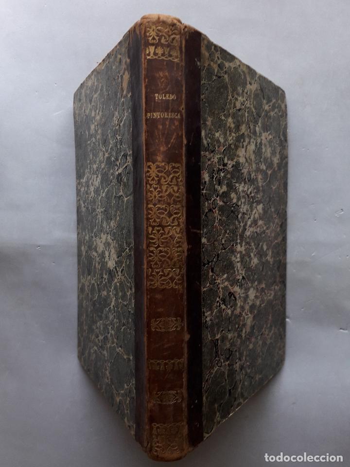 TOLEDO PINTORESCA. AMADOR DE LOS RÍOS. MADRID, AÑO 1845. (Libros Antiguos, Raros y Curiosos - Geografía y Viajes)