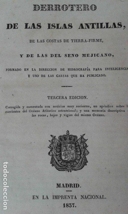 DERROTERO DE LAS ISLAS ANTILLAS Y EL SENO MEJICANO 1837 NAVEGACION MUY RARO (Libros Antiguos, Raros y Curiosos - Geografía y Viajes)