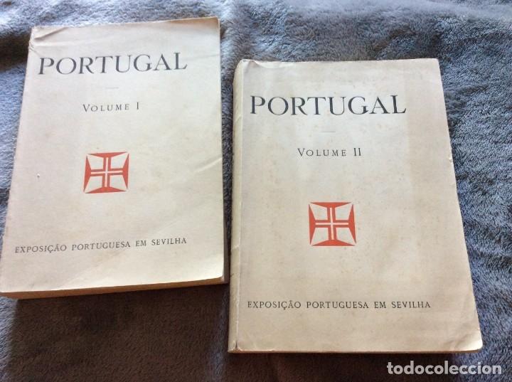 PORTUGAL, EXPOSICIÓN PORTUGUESA EN SEVILLA, 1929. VOLÚMENES I - II. MUY ILUSTRADOS. (Libros Antiguos, Raros y Curiosos - Geografía y Viajes)