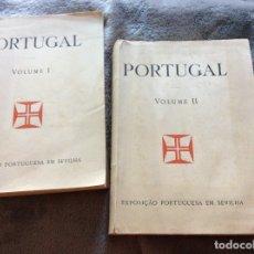 Libros antiguos: PORTUGAL, EXPOSICIÓN PORTUGUESA EN SEVILLA, 1929. VOLÚMENES I - II. MUY ILUSTRADOS.. Lote 181778481