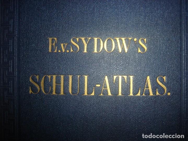 Libros antiguos: ATLAS UNIVERSAL SYDOW´S, GHOTA 1881, 41 MAPAS EN UN MARAVILLOSO ESTADO, COLOREADOS. - Foto 2 - 181813587
