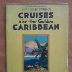 Libros antiguos: 1927 CRUISES O ER THE GOLDEN CARIBBEAN - UNITED FRUIT COMPANY. Lote 182005246