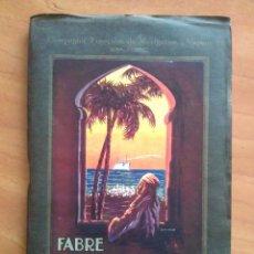 Libros antiguos: 1926 FABRE LINE - LIBRETO VIAJE A EGIPTO CROISERES EN MÉDITERRANÉE. Lote 182005615