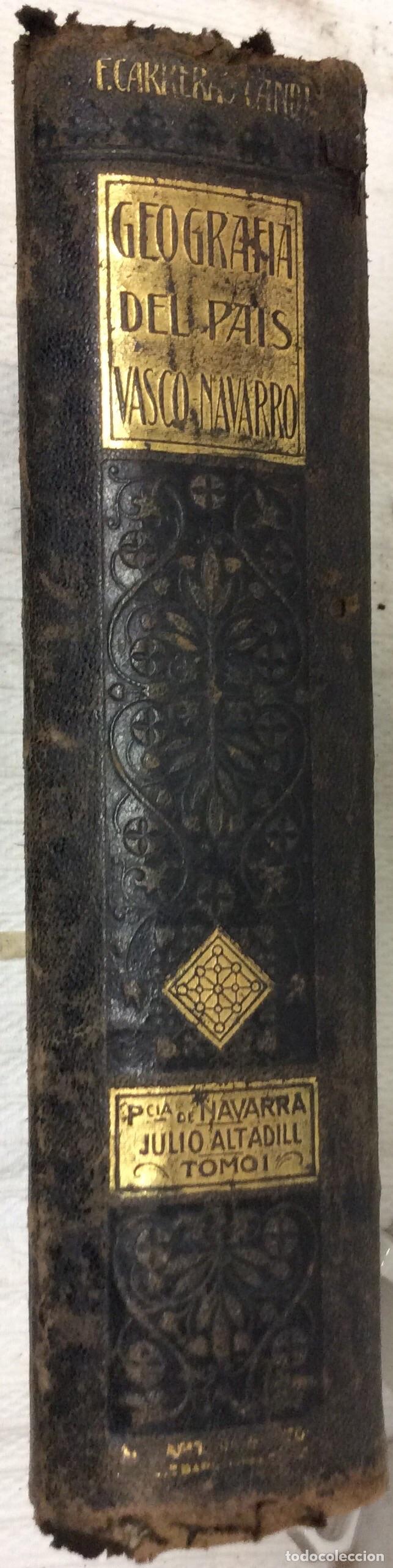 Libros antiguos: Geografía General del país Vasco-Navarro, 2 Tomos (país Vasco Navarro-Navarra - Foto 8 - 182083996