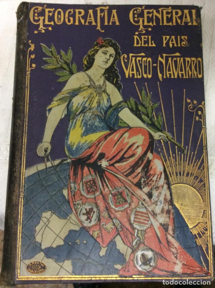 Libros antiguos: Geografía General del país Vasco-Navarro, 2 Tomos (país Vasco Navarro-Navarra - Foto 9 - 182083996