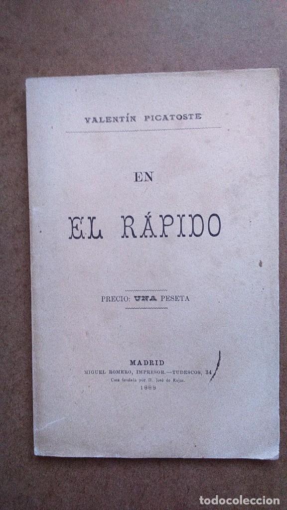 EN EL RAPIDO.VALENTIN PICATOSTE AÑO 1888 (Libros Antiguos, Raros y Curiosos - Geografía y Viajes)