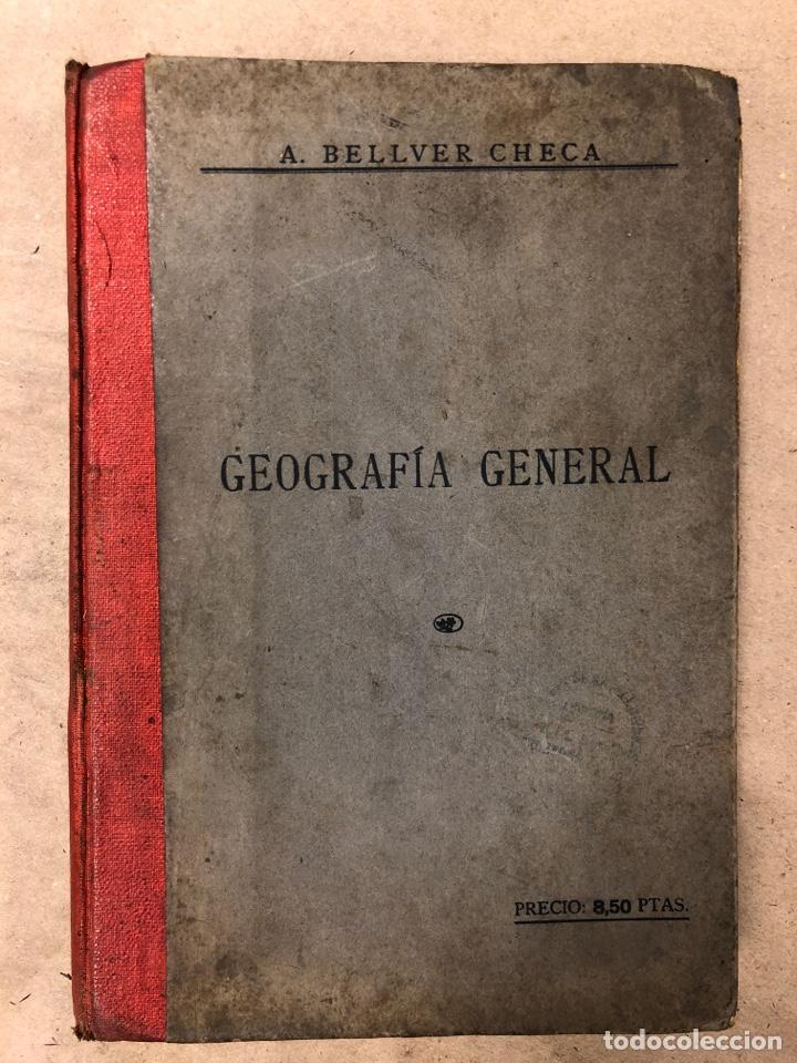LECCIONES Y LECTURAS DE GEOGRAFÍA GENERAL Y DESCRIPTIVA. ÁNGEL BELLVER Y CHECA. 1917 (Libros Antiguos, Raros y Curiosos - Geografía y Viajes)