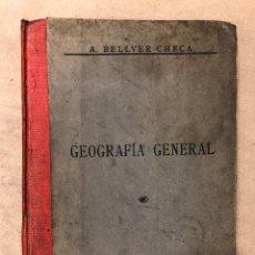 Libros antiguos: LECCIONES Y LECTURAS DE GEOGRAFÍA GENERAL Y DESCRIPTIVA. ÁNGEL BELLVER Y CHECA. 1917. Lote 182275130