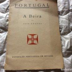 Libros antiguos: LUÍS CHAVES - PORTUGAL, A BEIRA - EXPOSIÇÃO PORTUGUESA EM SEVILHA EM 1929. ILUSTRADO.. Lote 182294711