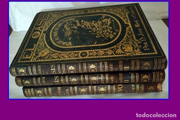 AÑO 1878-80: EL OASIS. VIAJE AL PAÍS DE LOS FUEROS. 3 TOMOS ILUSTRADOS DEL SIGLO XIX. MAÑÉ Y FLAQUER (Libros Antiguos, Raros y Curiosos - Geografía y Viajes)