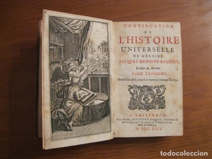 Libros antiguos: Histoire Universelle, 1717,3 Tomos (1-2-3). Bossuet/E.Roger. Posee numerosos mapas - Foto 9 - 182526542