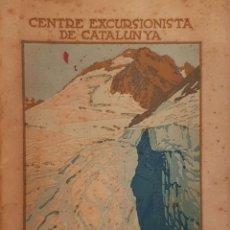 Libros antiguos: CENTRE EXCURSIONISTA DE CATALUNYA. XALETS REFUGIS. ULL DE TER. LA RENCLUSA. SABADELL, C. 1921. Lote 182620106