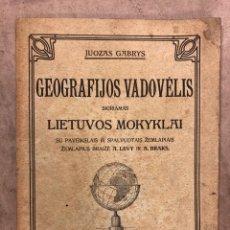 Libros antiguos: GEOGRAFIJOS VADOVELIS, SKIRAMAS. LIETUVOS MOKYKLAI. JOUZAS GABRYS. 1910. Lote 182653056